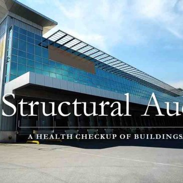 Structural Audit – A Health Checkup of Buildings