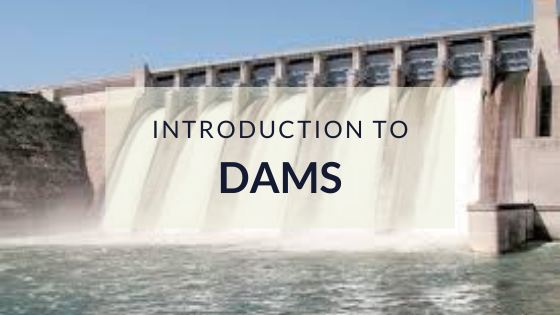 Introduction to Dams