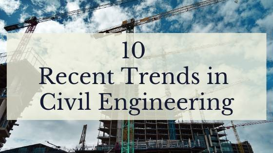 trends in civil engineering