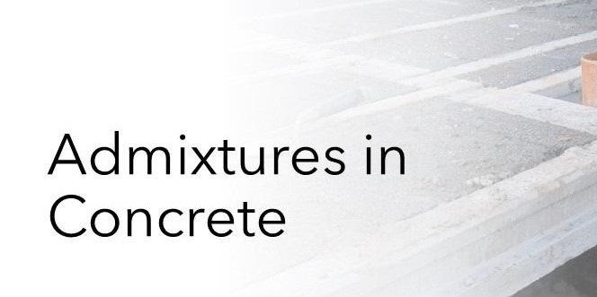 Admixtures in Concrete