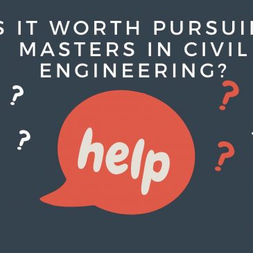 Is it worth pursuing Masters in Civil engineering?