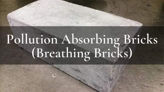 Pollution Absorbing Bricks