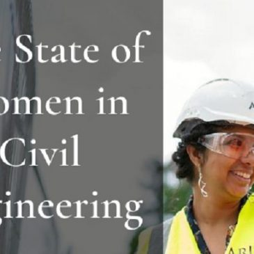The State of Women in Civil Engineering
