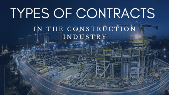 Types of Contracts in Construction Industry