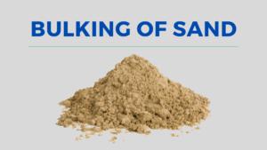 bulking of Sand